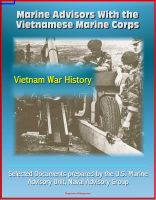 Cover for 'Marine Advisors With the Vietnamese Marine Corps - Selected Documents prepared by the U.S. Marine Advisory Unit, Naval Advisory Group, Vietnam War History'