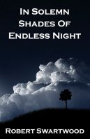 Cover for 'In Solemn Shades of Endless Night'