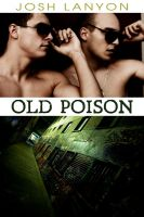 Cover for 'Old Poison (Dangerous Ground 2)'