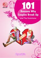 Cover for '101 Reasons Why Couples Break Up and The Solutions'