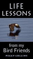Cover for 'Life Lessons from My Bird Friends'