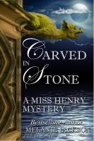 Melanie Jackson - Carved in Stone (Miss Henry Cozy Mysteries Book 10)