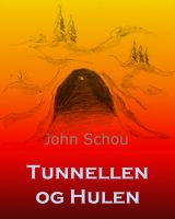 Cover for 'Tunnellen og Hulen'