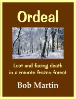 Cover for 'Ordeal: Lost and facing death in a remote frozen forest'