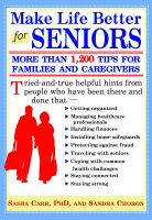 Cover for 'Make Life Better for Seniors: More Than 1,200 Tips for Families and Caregivers'