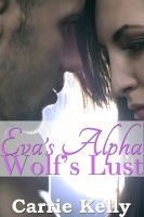 Cover for 'Wolf's Lust: Eva's Alpha'
