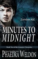 Cover for 'Minutes To Midnight: Book Two of the Grimoire Chronicles'