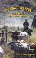Cover for 'Cowboys, The End of the Trail'