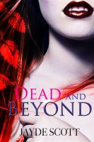 Cover for 'Dead And Beyond (Ancient Legends Book 4)'