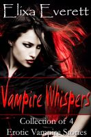 Cover for 'Vampire Whispers Bundle (Collection of 4 Erotic Vampire Stories)'