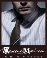 Cover for 'A Descent into the Mailroom'