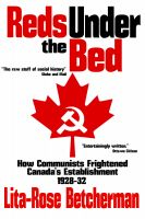 Cover for 'Reds Under the Bed: How Communists Frightened the Canadian Establishment, 1928-32'