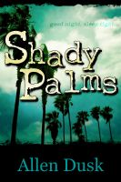 Cover for 'Shady Palms'
