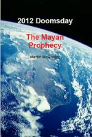 Cover for '2012 Doomsday, The Mayan Prophecy.'