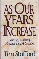 Cover for 'As Our Years Increase: Loving, Caring, Preparing, A Guide'