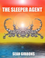 Cover for 'The Sleeper Agent'