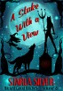 A Stake With a View (Volume Six) Wicked Good Witches by Starla Silver