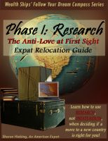 Cover for 'The Anti-Love at First Sight Expat Relocation Guide - Phase 1: Research'