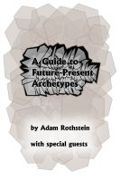 Cover for 'Guide to Future-Present Archetypes'