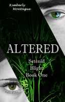 Cover for 'Altered: Setenid Blight Book One'