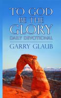 Cover for 'To God Be the Glory Daily Devotional'