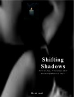 Shifting Shadows: How to Deal With Days After the Honeymoon Is Over