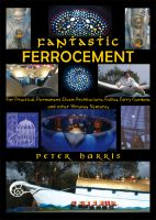 Cover for 'Fantastic Ferrocement - For Practical, permanent Elven Architecture, Follies, Fairy Gardens and Other Virtuous Ventures'