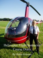 Cover for 'Helicopter Flight Instructor Course Diary'
