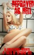 Depraved As Hell - 4 Tales of Extreme Sex by AE Publications