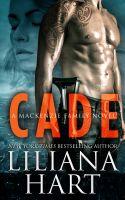 Liliana Hart - Cade - A MacKenzie Novel