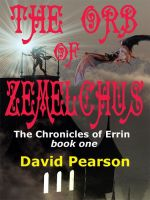 Cover for 'The Orb of Zemelchus'