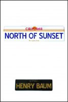 Cover for 'North of Sunset'