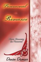 Cover for 'Paranormal/Romance: Romancing The Paranormal'