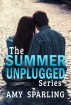 The Summer Unplugged Series by Amy Sparling