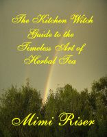 Cover for 'The Kitchen Witch Guide to the Timeless Art of Herbal Tea'