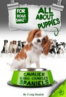 Cover for 'All About Cavalier King Charles Spaniel Puppies'