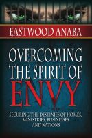 Cover for 'Overcoming The Spirit Of Envy'