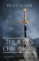 Cover for 'The Rawn Chronicles Book One: The Orrinn and the Blacksword'