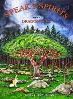 Cover for 'Speak 2 Spirits - Dragon Tree'