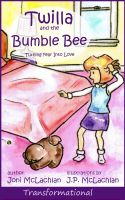 Cover for 'Twilla and the Bumble Bee'