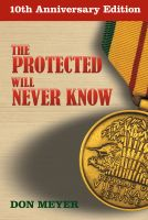 Cover for 'The Protected Will Never Know: 10th Anniversary Edition'