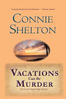 Cover for 'Vacations Can Be Murder: The Second Charlie Parker Mystery'