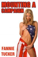 Fannie Tucker - Mounting a Campaign