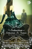 Cover for 'The Seduction of Sebastian St. James'