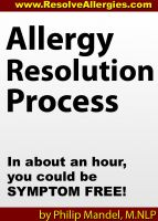 Cover for 'Allergy Resolution Process: you can be symptom-free in less than two hours'