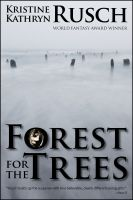Cover for 'Forest for the Trees'