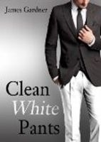 Cover for 'Clean White Pants'