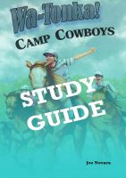 Cover for 'WaTonka Camp Cowboys, A Study Guide'