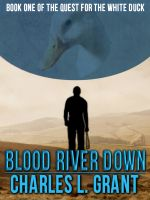 Cover for 'Blood River Down'