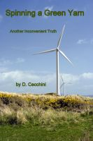 Cover for 'Spinning a Green Yarn -- Another Inconvenient Truth'